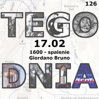Tego dnia: 17 luty (spalenie Gordiano Bruno)