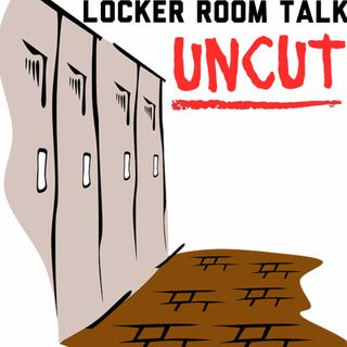 Locker Room Talk Uncut - (OBJ, AFC and NFC Championships and UFC 246