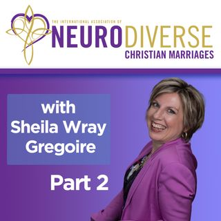 Interview with Sheila Gregoire,  Great Sex Rescue Part 2