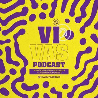 VIVAS CREADORAS PODCAST - CAP 3