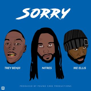Sorry- Nitres & Ike Ellis feat. Trey Benjii (Jalisa McFat of Power 95.5FM Pinetops NC Radio Commercial