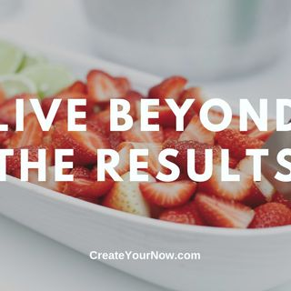 2301 Live Beyond the Results