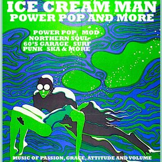 Ice Cream Man Power Pop And More #309