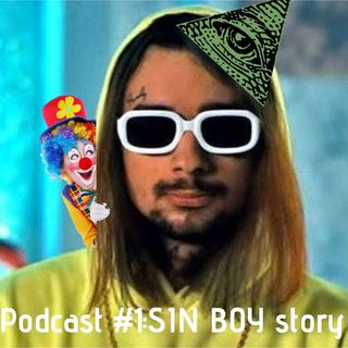 Podcast #1:Sin Boy