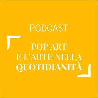 #328 - Pop art e l'arte nella quotidianità | Buongiorno Felicità!