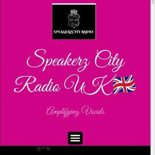 SpeakerzCityRadioUK HOSTED BY DJ KAYLADY