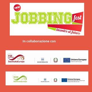 Speciale Jobbing Fest: andiamo a conoscere FSE e FEASR Basilicata