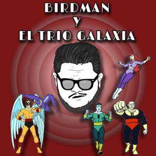 Birdman y El Trio Galaxia