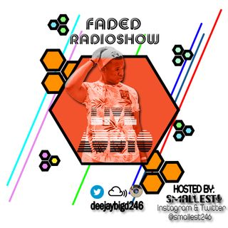 Faded Radioshow - Bashment Settingz!