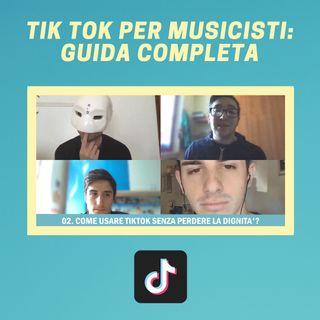 #159 - Tik Tok per Musicisti: Guida Completa (con Tik Tok Advanced)