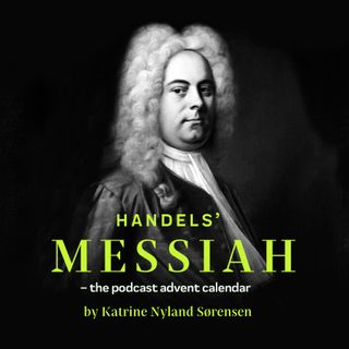 Handel's Messiah - the advent calendar