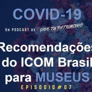 #7 Recomendaciones para museos ICOM Brasil frente al covid-19