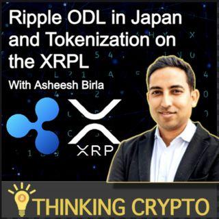 Asheesh Birla RippleNet GM Interview - ODL in Japan, XRP, Tokenization on XRPL & Crypto Regulations