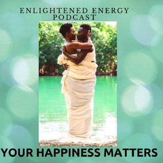 Your Happiness Matters