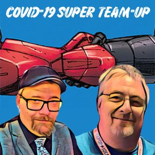 #COVID19 Super Team-Up Special