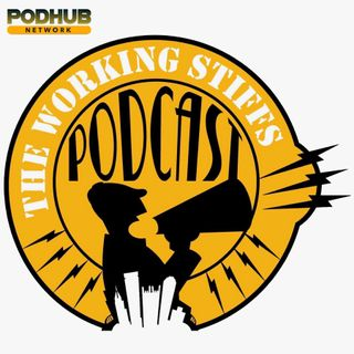The Working Stiffs Podcast