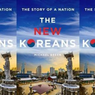 """Michael Breen On His New Book, """"The New Koreans"""""""