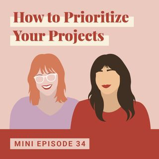 How to Prioritize Your Projects