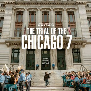 The Trial of the Chicago 7 Review (2020)