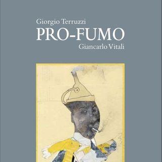 """Giorgio Terruzzi """"Pro-fumo"""""""