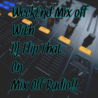 WeekEnd Mix Off 6/1/19 (Live DJ Mix)