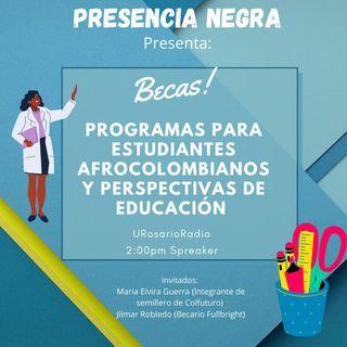 Becas: Programas para estudiantes afrocolombianos y perspectivas de educación