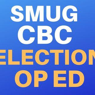 SMUG CBC ELECTION OP-ED