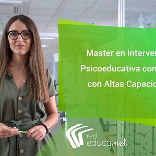 Master Europeo en Intervención Psicoeducativa con Niños con Altas Capacidades