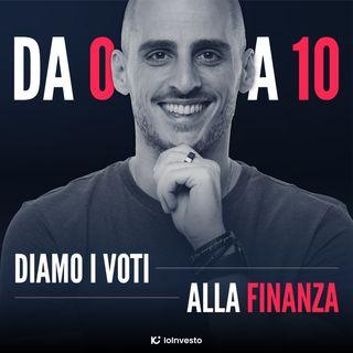 01 - Da 0 a 10: diamo i voti alla finanza