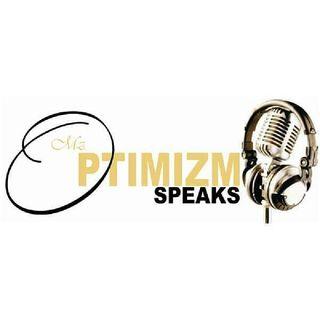 Mz. OptimiZm Speaks