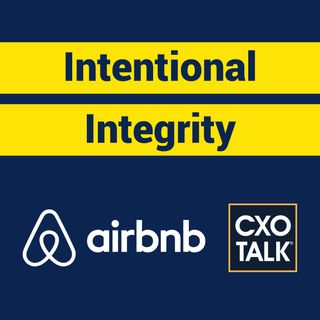 Business Ethics, Trust and Integrity with Rob Chesnut, Chief Ethics Officer, Airbnb