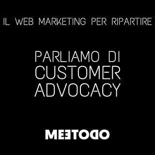 Cos'è la customer advocacy, a cosa può servire per la mia azienda.