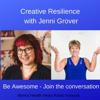Creative Resilience with Jenni Grover