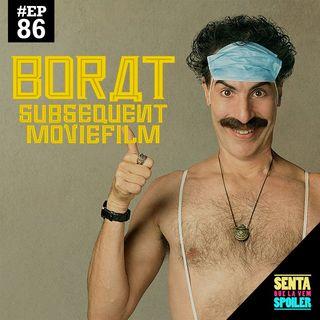 EP 86 - Borat: fita de cinema seguinte