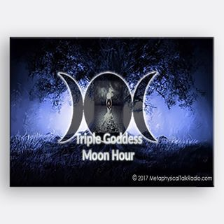 Triple Goddess Moon Hour - Episode 8