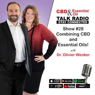 Show #28 - Dr. Oli - Combining CBD & Essential Oils