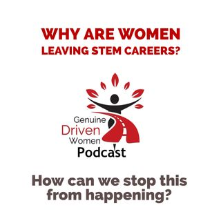 Why are Women Leaving STEM Careers?