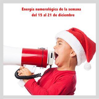 Energía de la semana 51 Año 2019: Del 15/12 hasta el 21/12
