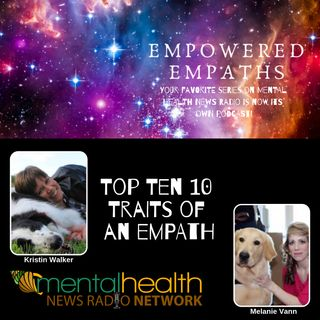The Top 10 Traits of Empaths
