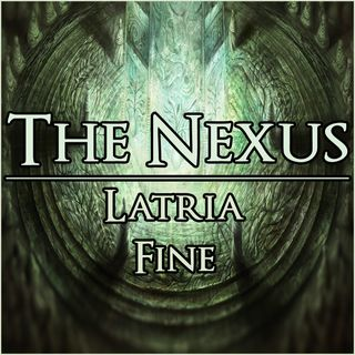 The Nexus 010 - Latria Fine