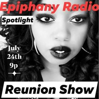 "Epiphany Radio Spotlight ""The Reunion Show"" hosted by ""The Dirty Duo"""