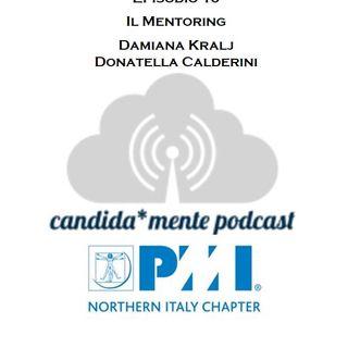 Ep. 10 - Il Mentoring - Damiana Kralj, Donatella Calderini