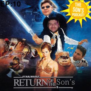 EP. 10 Return of the Son's