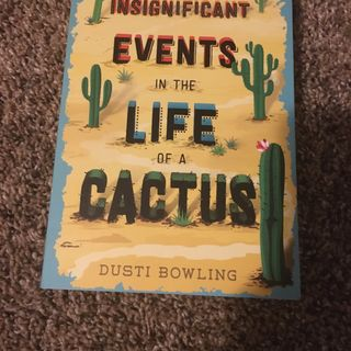 Insignificant Events In Life Of A Cactus