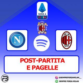 NAPOLI-MILAN 1-3 | PAGELLE e POST PARTITA