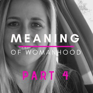 Critique (Part 4): The Ultimate Meaning Of True Womanhood ❃John Piper❃