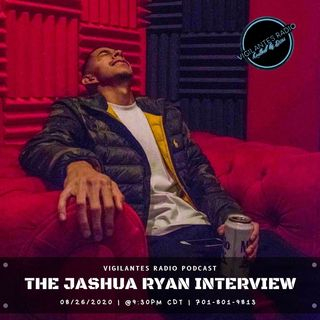The Jashua Ryan Interview.