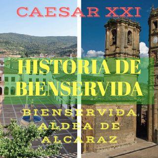 Historia De Bienservida (BIENSERVIDA ALDEA DE ALCARAZ)