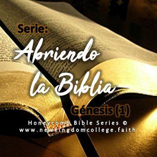 Abriendo la Biblia - Ep 1: Génesis (1)
