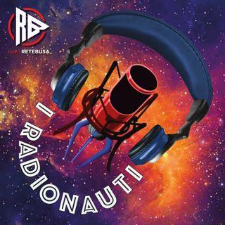 I Radionauti - Ep.14